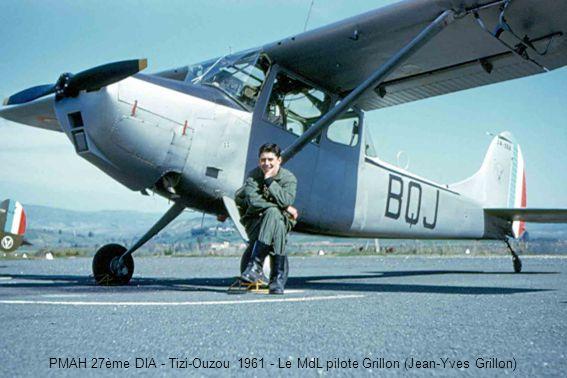 PMAH 27ème DIA - Tizi-Ouzou 1961 - Le MdL pilote Grillon (Jean-Yves Grillon)