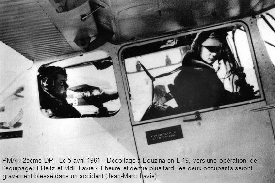PMAH 25ème DP - Le 5 avril 1961 - Décollage à Bouzina en L-19, vers une opération, de l'équipage Lt Heitz et MdL Lavie - 1 heure et demie plus tard, les deux occupants seront gravement blessé dans un accident (Jean-Marc Lavie)