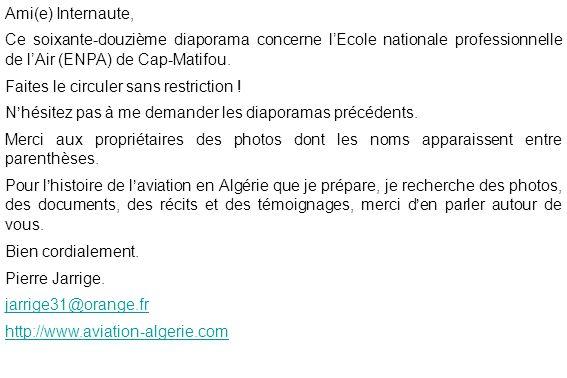 Ami(e) Internaute, Ce soixante-douzième diaporama concerne l'Ecole nationale professionnelle de l'Air (ENPA) de Cap-Matifou.