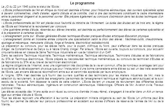 Le programme Le JO du 22 juin 1946 publie le statut de l Ecole :