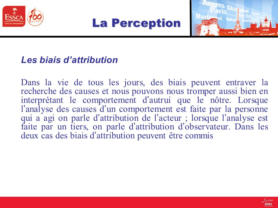La Perception Les biais d'attribution