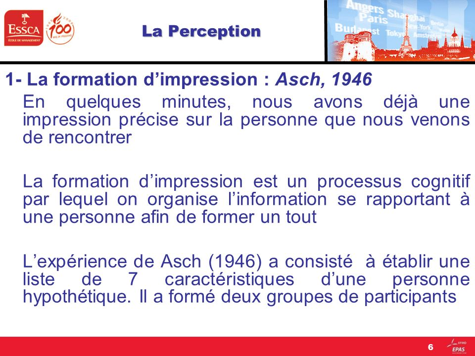 1- La formation d'impression : Asch, 1946