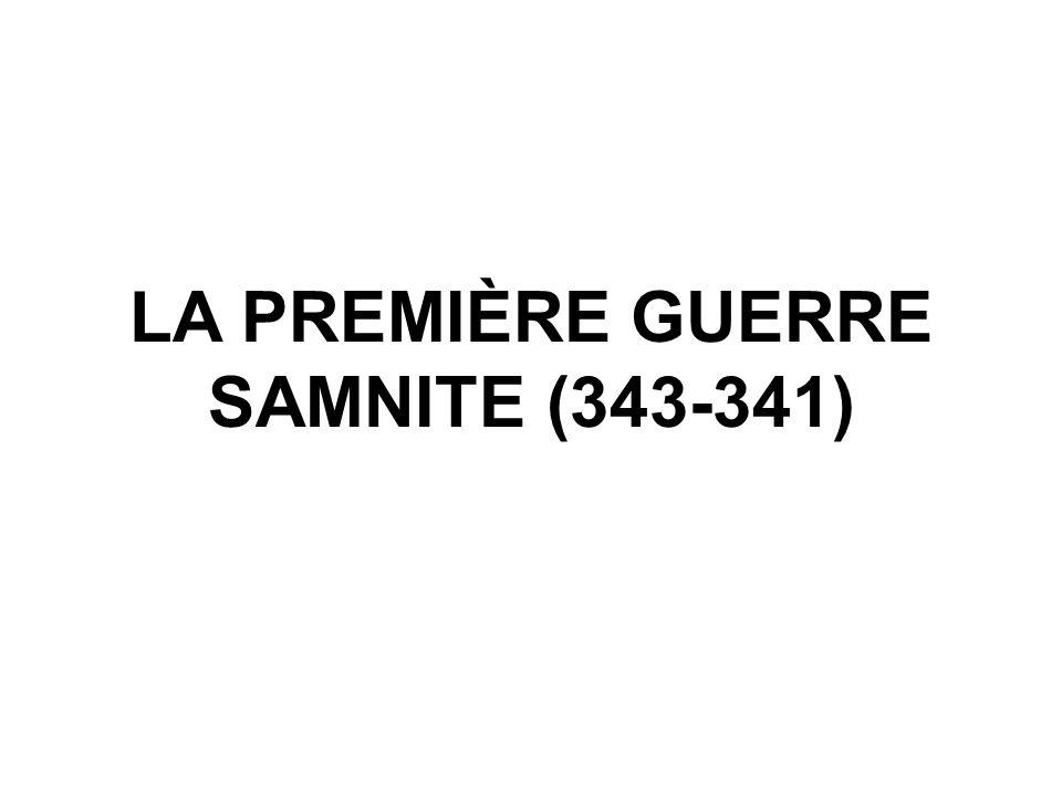 LA PREMIÈRE GUERRE SAMNITE (343-341)