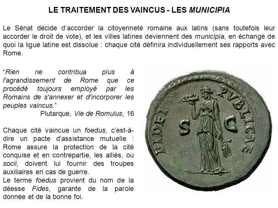 LE TRAITEMENT DES VAINCUS - LES MUNICIPIA