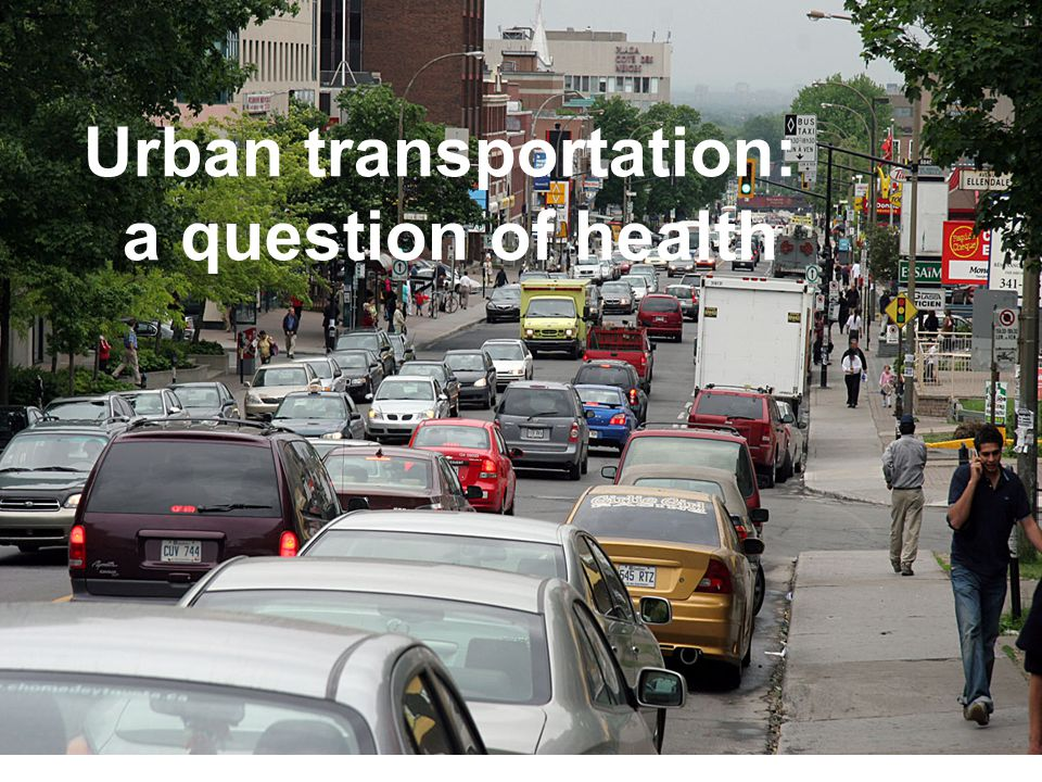Urban transportation: a question of health