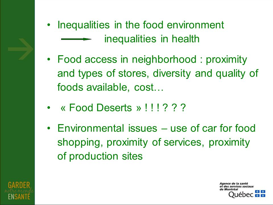 Inequalities in the food environment inequalities in health
