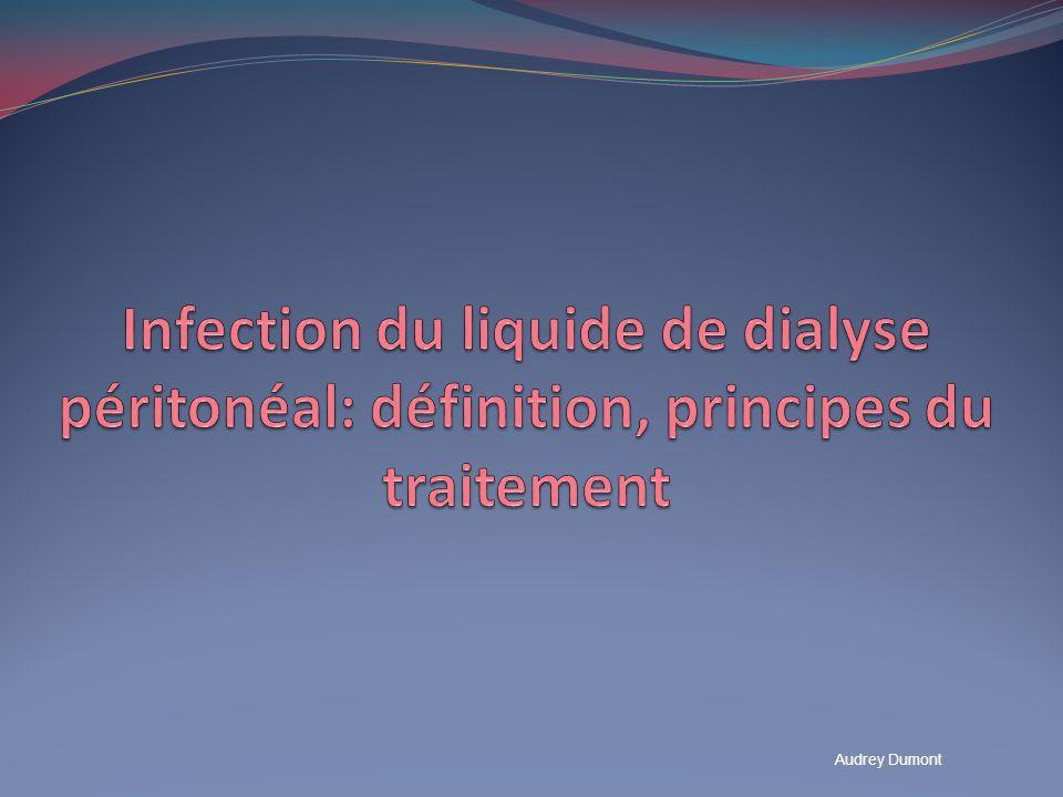 Infection du liquide de dialyse péritonéal: définition, principes du traitement