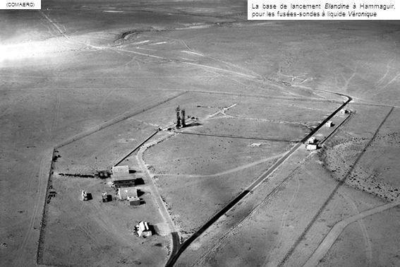 La base de lancement Blandine à Hammaguir, pour les fusées-sondes à liquide Véronique