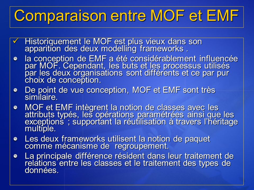 Comparaison entre MOF et EMF
