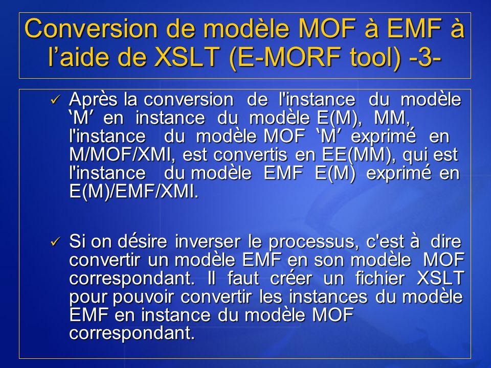 Conversion de modèle MOF à EMF à l'aide de XSLT (E-MORF tool) -3-