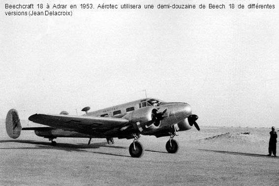 Beechcraft 18 à Adrar en 1953.