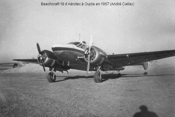 Beechcraft 18 d'Aérotec à Oujda en 1957 (André Callay)