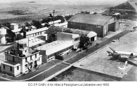 DC-3 F-OABV d'Air Atlas à Perpignan-La Llabanère vers 1950