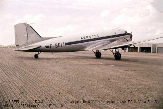 Le F-BEFI, premier DC-3 d'Aérotec, reçu en juin 1948