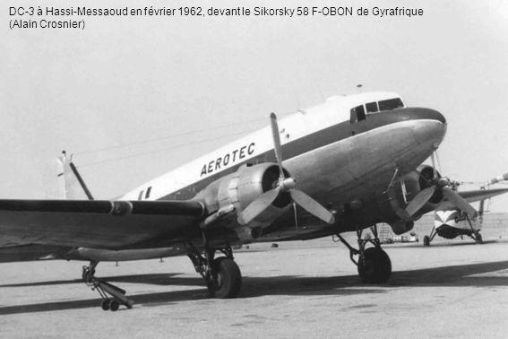 DC-3 à Hassi-Messaoud en février 1962, devant le Sikorsky 58 F-OBON de Gyrafrique