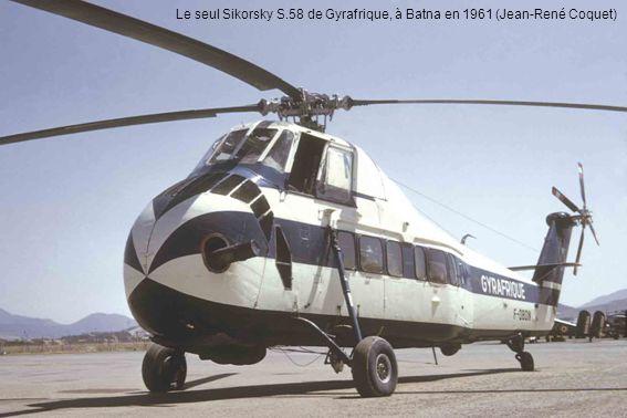 Le seul Sikorsky S.58 de Gyrafrique, à Batna en 1961 (Jean-René Coquet)