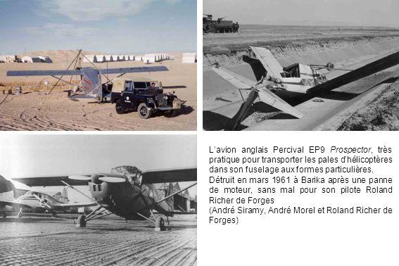 L'avion anglais Percival EP9 Prospector, très pratique pour transporter les pales d'hélicoptères dans son fuselage aux formes particulières.