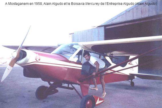 A Mostaganem en 1958, Alain Algudo et le Boisavia Mercurey de l'Entreprise Algudo (Alain Algudo)