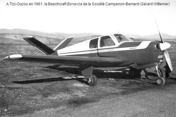 A Tizi-Ouzou en 1961, le Beechcraft Bonanza de la Société Campenon-Bernard (Gérard Wittemer)