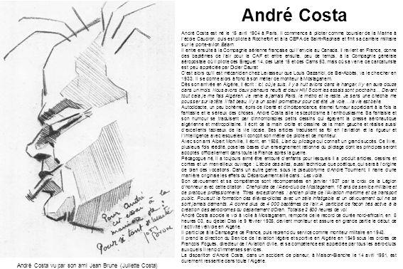 André Costa vu par son ami Jean Brune (Juliette Costa)