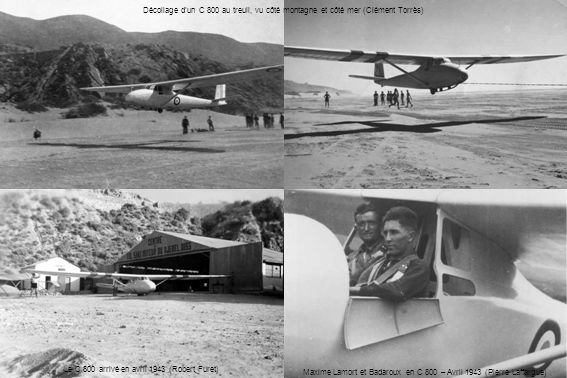 Le C 800 arrivé en avril 1943 (Robert Furet)