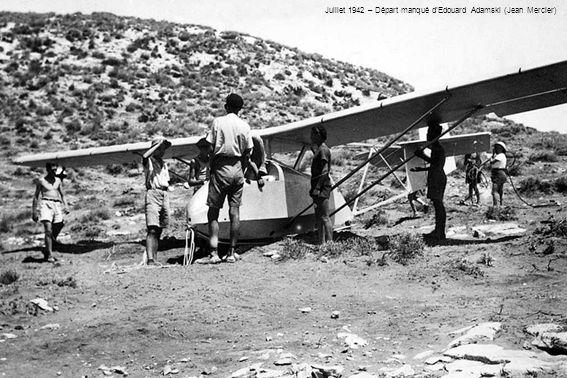 Juillet 1942 – Départ manqué d'Edouard Adamski (Jean Mercier)
