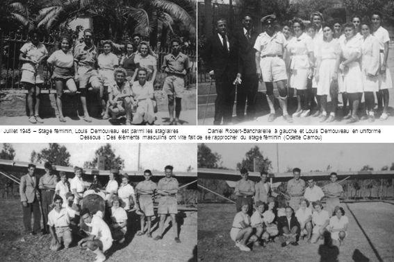 Juillet 1945 – Stage féminin, Louis Demouveau est parmi les stagiaires Daniel Robert-Bancharelle à gauche et Louis Demouveau en uniforme