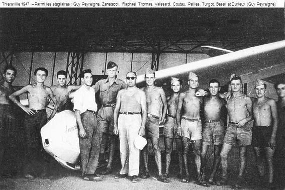 Thiersville 1947 – Parmi les stagiaires : Guy Peyreigne, Zanetacci, Raphaël Thomas, Vaissard, Coutau, Pailles, Turgot, Besaï et Durieux (Guy Peyreigne)