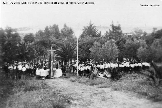 1948 – Au Djebel-Kallel, cérémonie de Promesse des Scouts de France (Gilbert Leverone)