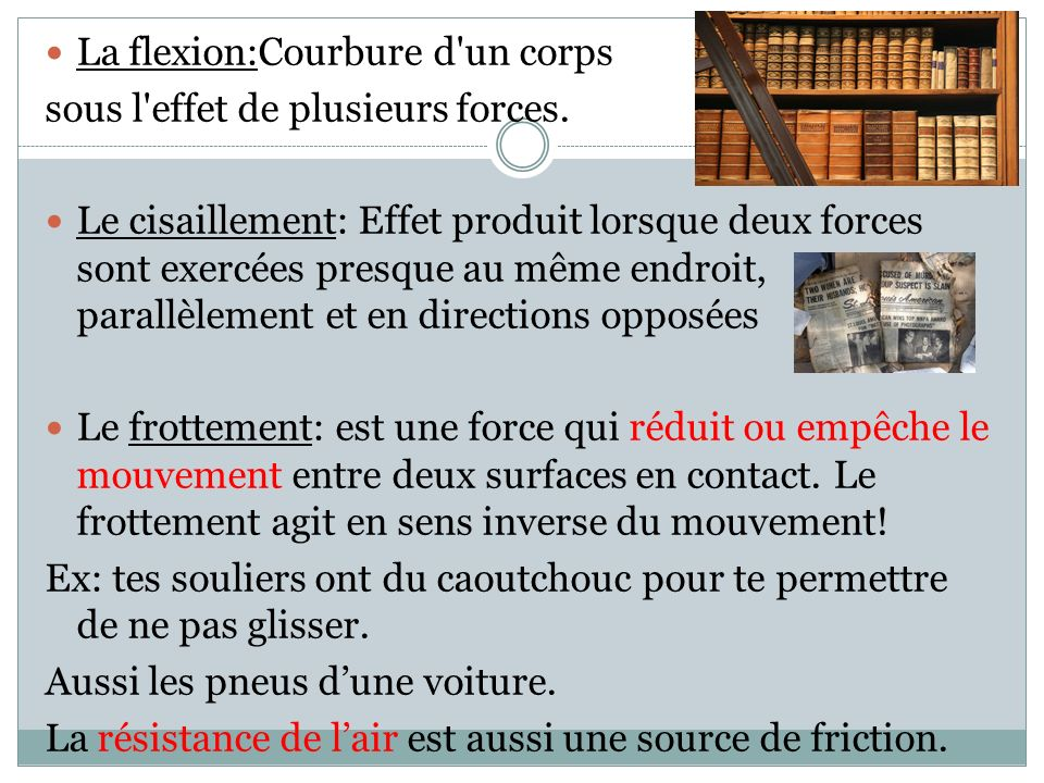 La flexion:Courbure d un corps