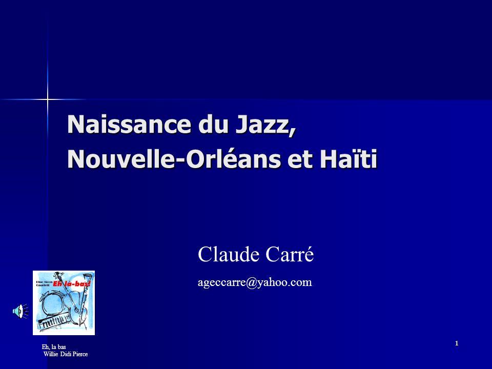 Naissance du Jazz, Nouvelle-Orléans et Haïti
