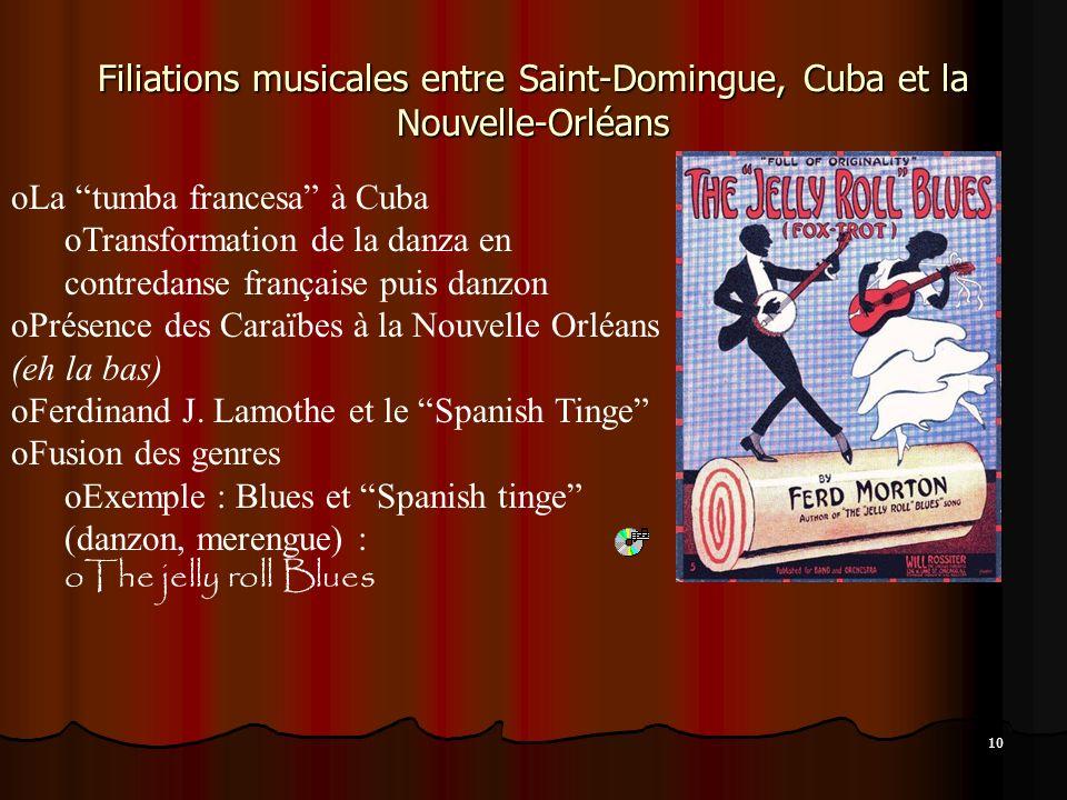 Filiations musicales entre Saint-Domingue, Cuba et la Nouvelle-Orléans