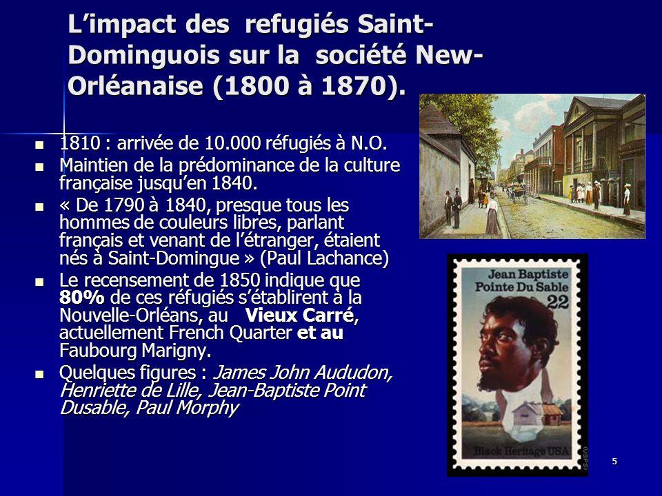 L'impact des refugiés Saint-Dominguois sur la société New-Orléanaise (1800 à 1870).