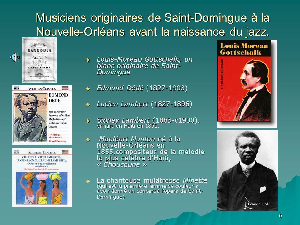 Musiciens originaires de Saint-Domingue à la Nouvelle-Orléans avant la naissance du jazz.