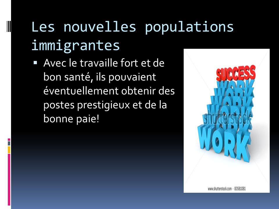 Les nouvelles populations immigrantes