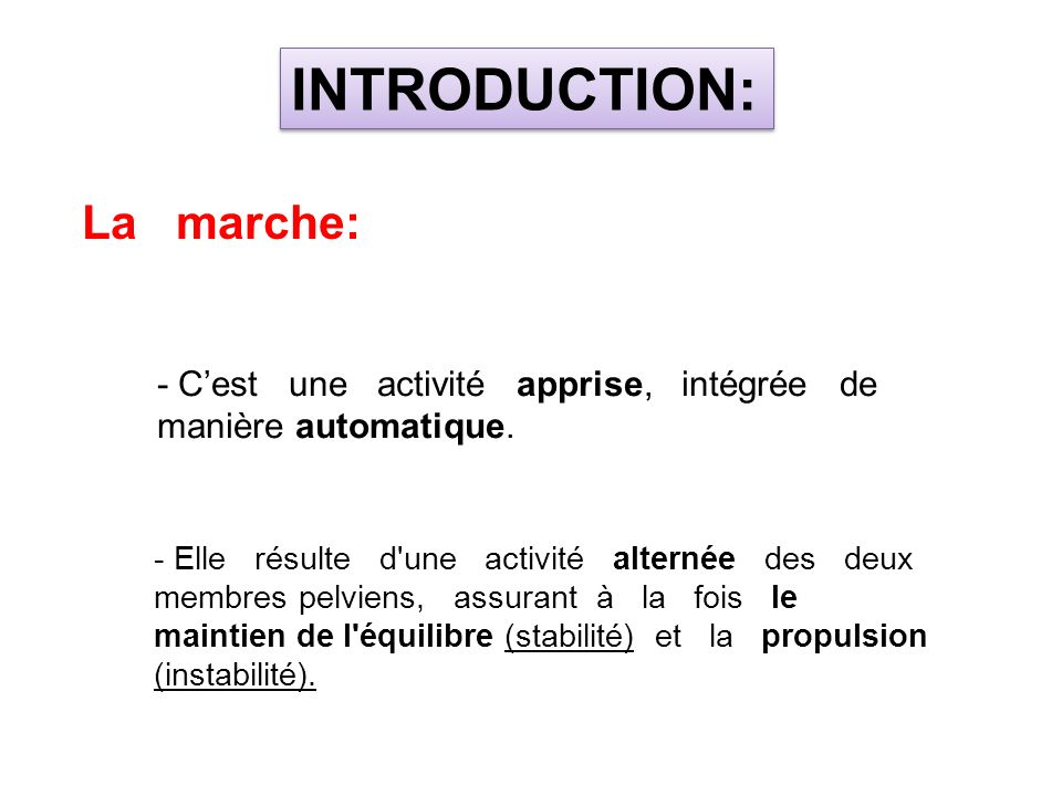 INTRODUCTION: La marche: