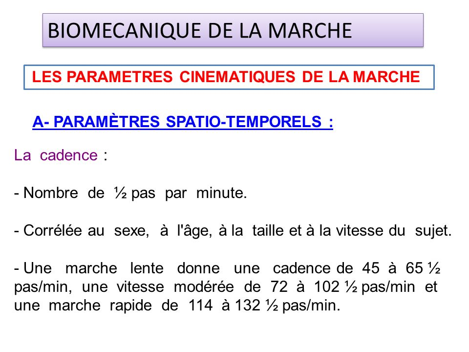 LES PARAMETRES CINEMATIQUES DE LA MARCHE
