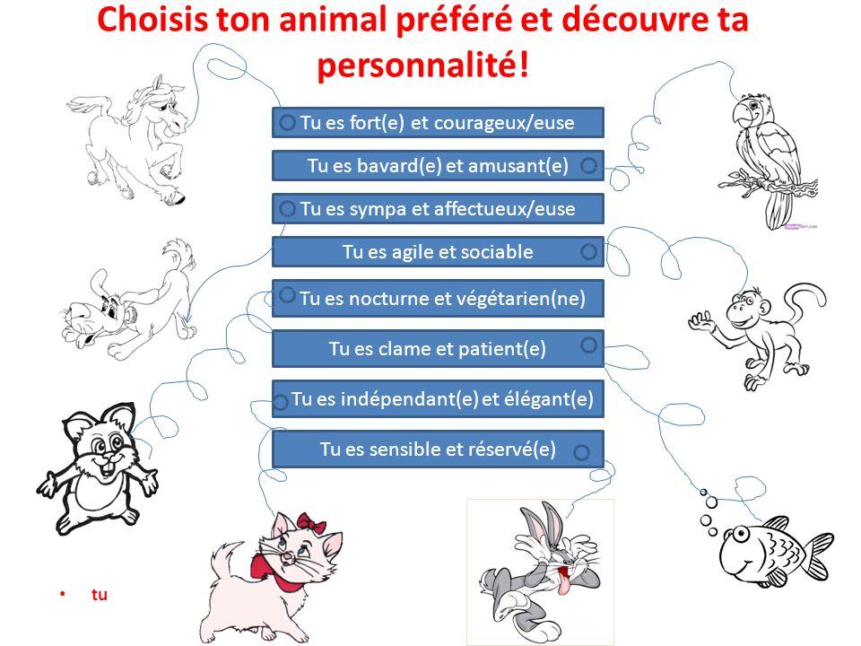 Choisis ton animal préféré et découvre ta personnalité!