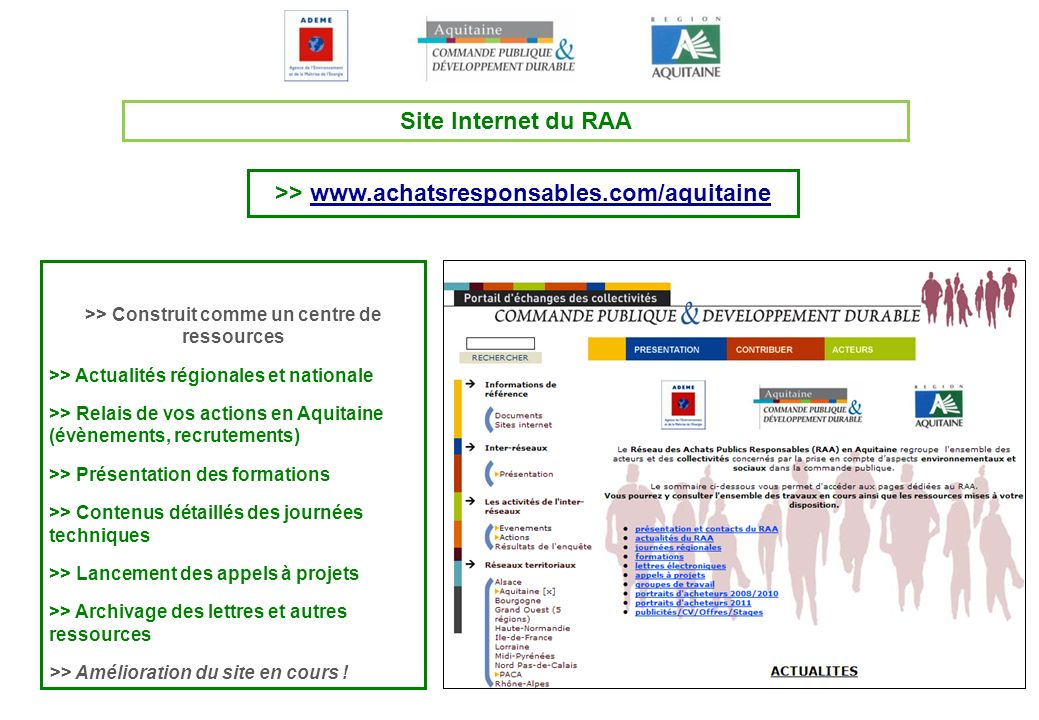 Site Internet du RAA >> www.achatsresponsables.com/aquitaine