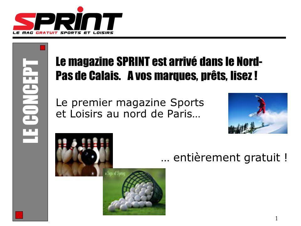 Le premier magazine Sports et Loisirs au nord de Paris…