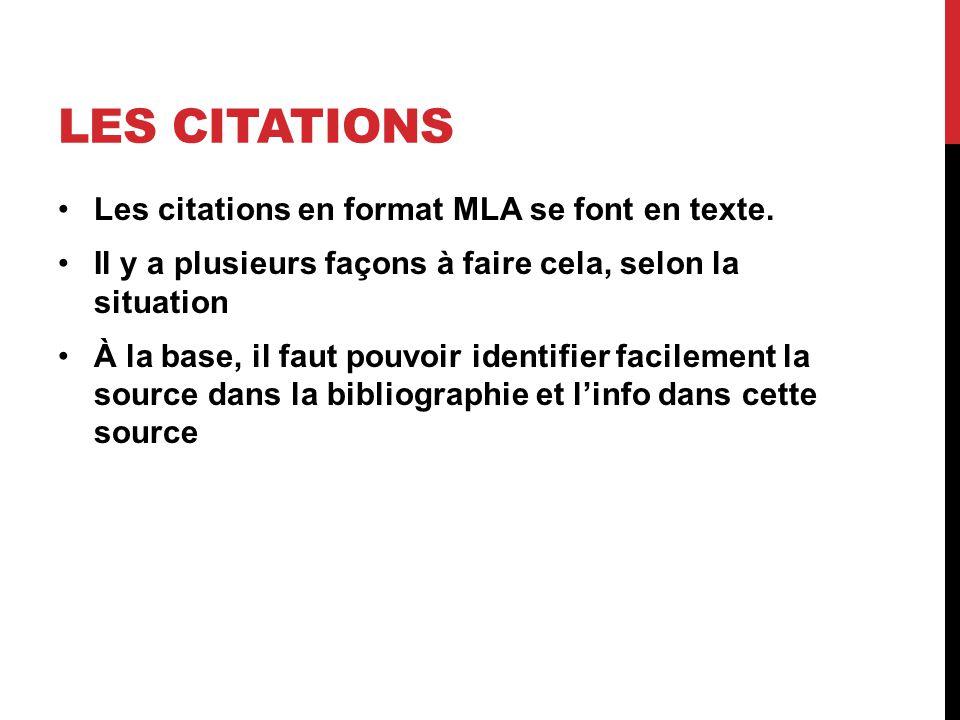 Les citations Les citations en format MLA se font en texte.
