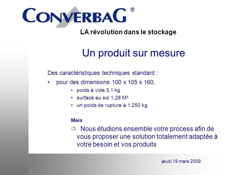 Un produit sur mesure Des caractéristiques techniques standard : pour des dimensions 100 x 105 x 160,