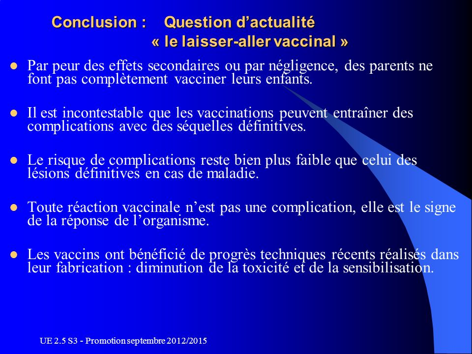 Conclusion : Question d'actualité « le laisser-aller vaccinal »