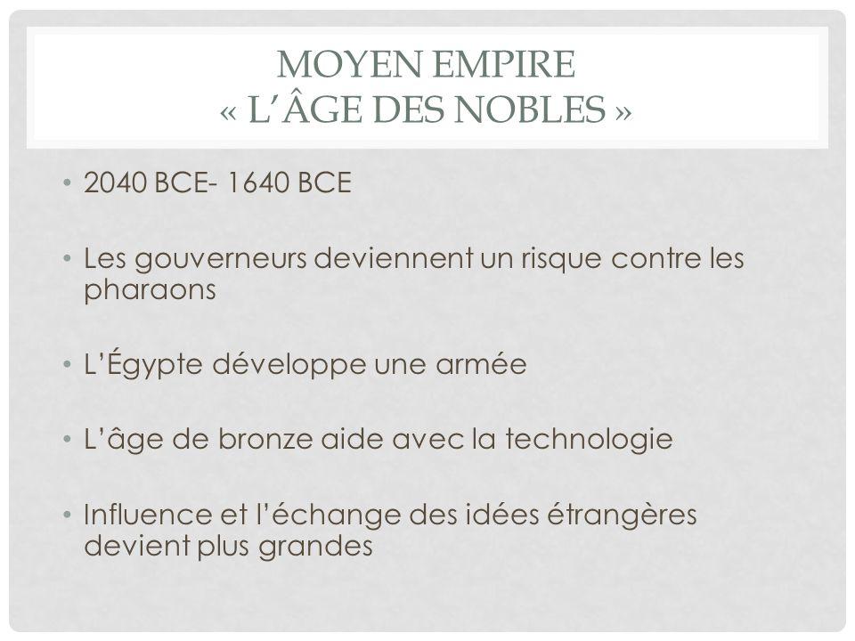 Moyen empire « L'Âge des nobles »