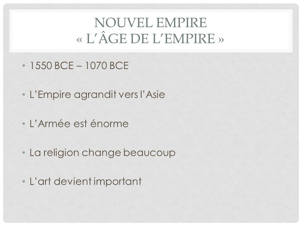Nouvel empire « L'Âge de l'empire »