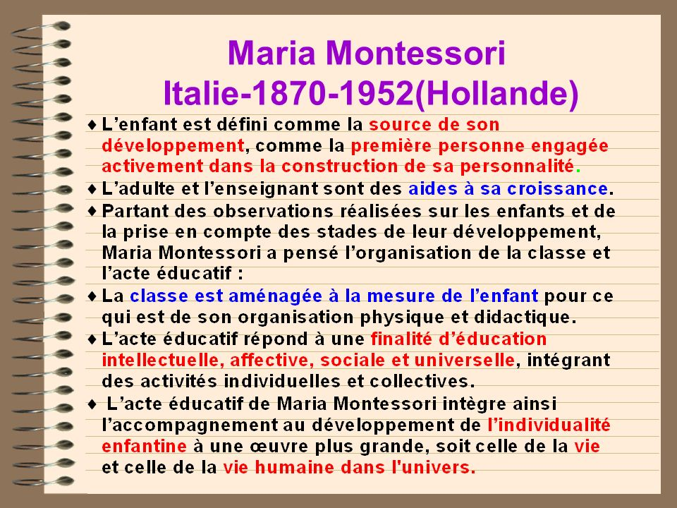 Maria Montessori Italie-1870-1952(Hollande)