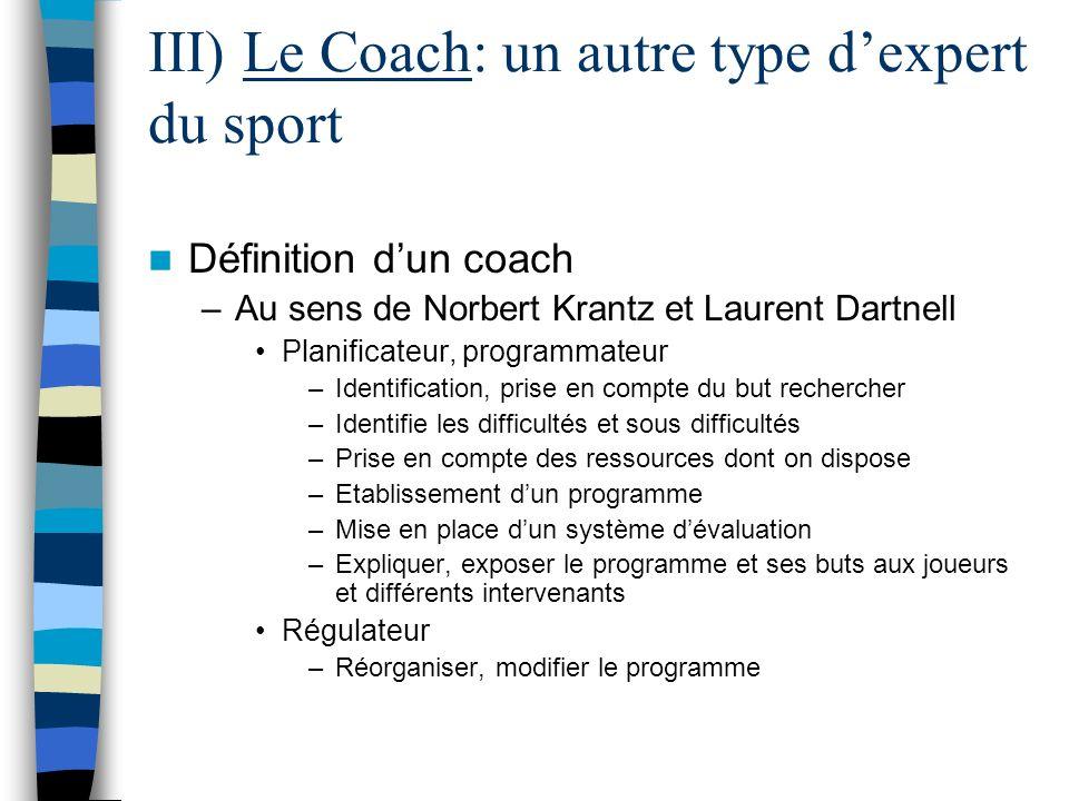 III) Le Coach: un autre type d'expert du sport