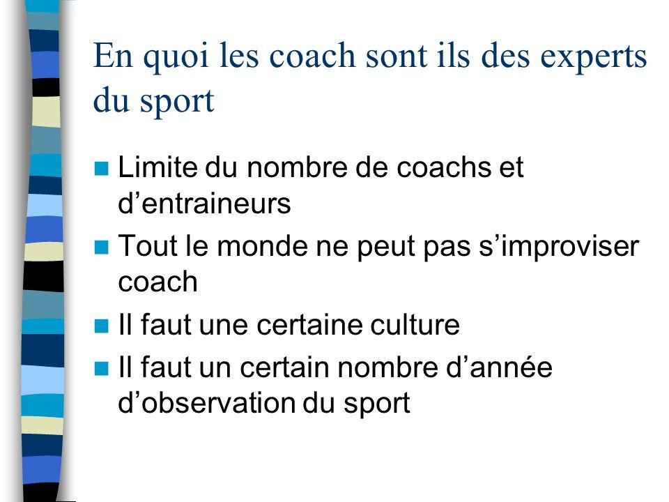 En quoi les coach sont ils des experts du sport