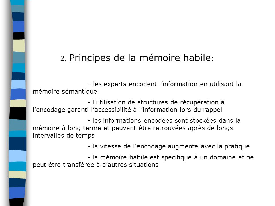 2. Principes de la mémoire habile:
