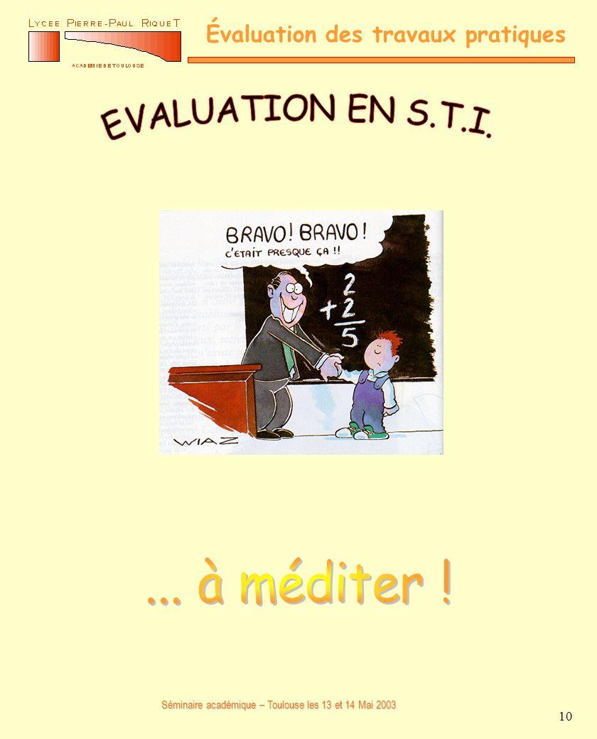 EVALUATION EN S.T.I. ... à méditer !
